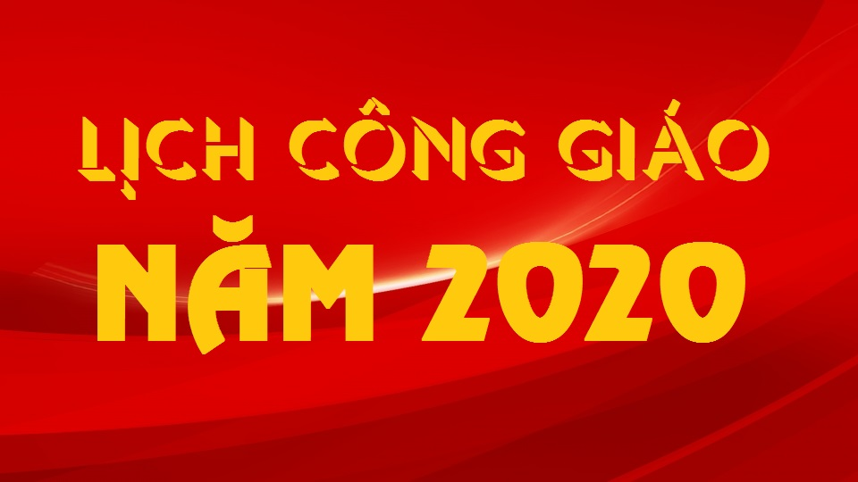 LỊCH PHỤNG VỤ 2020